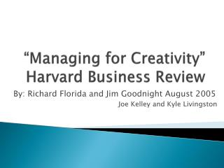 """Managing for Creativity"" Harvard Business Review"