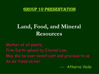 Land, Food, and Mineral Resources
