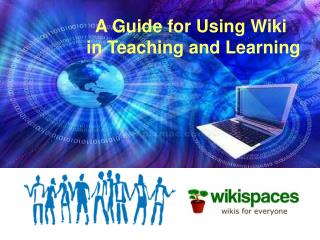 A Guide for Using Wiki  in Teaching and Learning