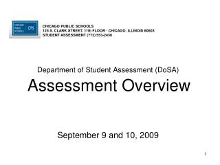 Department of Student Assessment (DoSA) Assessment Overview September 9 and 10, 2009
