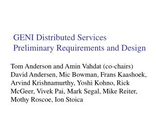 GENI Distributed Services Preliminary Requirements and Design