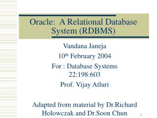 Oracle:  A Relational Database System (RDBMS)