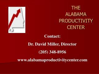 THE ALABAMA PRODUCTIVITY CENTER
