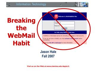 Breaking  the  WebMail  Habit