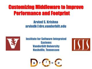 Customizing Middleware to Improve  Performance and Footprint