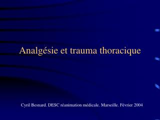 Analgésie et trauma thoracique