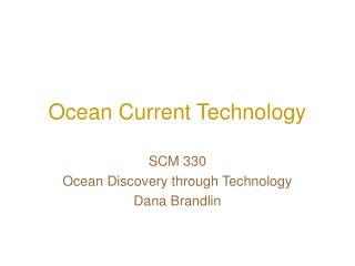 Ocean Current Technology