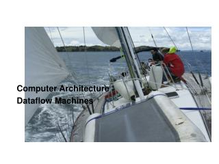 Computer Architecture Dataflow Machines