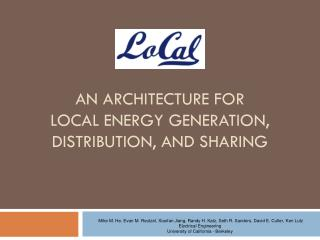 An Architecture for Local Energy Generation, Distribution, and Sharing