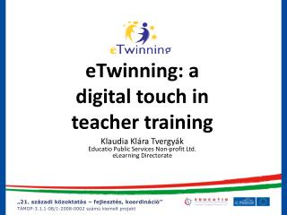 eTwinning: a  digital touch in teacher training