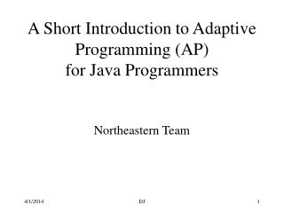 A Short Introduction to Adaptive Programming (AP) for Java Programmers