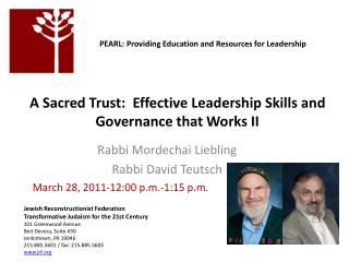 A Sacred Trust:  Effective Leadership Skills and Governance that Works II