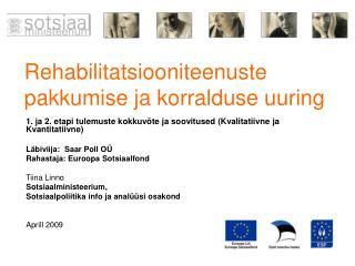 Rehabilitatsiooniteenuste pakkumise ja korralduse uuring