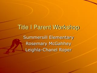 Title I Parent Workshop