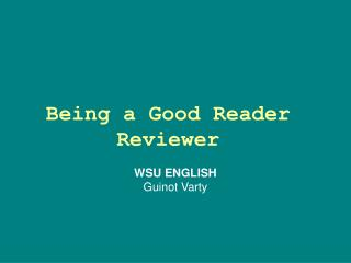 Being a Good Reader Reviewer