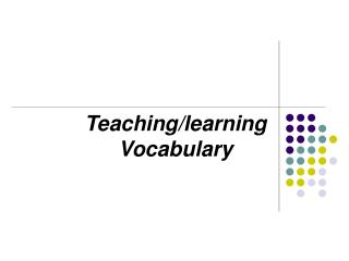 Teaching/learning Vocabulary