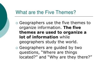 What are the Five Themes?