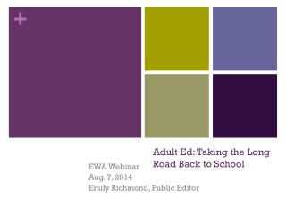 Adult Ed: Taking the Long Road Back to School