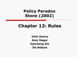 Policy Paradox Stone (2002)