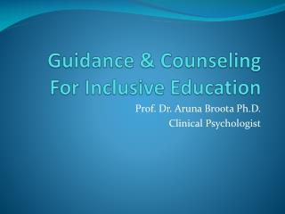 Guidance & Counseling For Inclusive Education