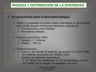 El conocimiento sobre la diversidad biológica