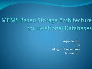 MEMS Based Storage Architecture for Relational Databases