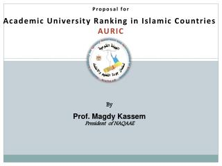 Proposal for Academic University Ranking in Islamic Countries  AURIC