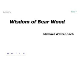 Wisdom of Bear Wood