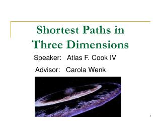 Shortest Paths in  Three Dimensions