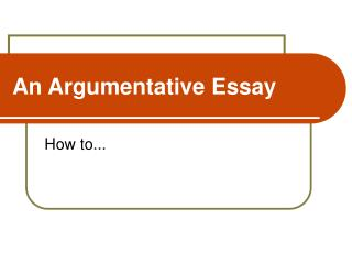 An Argumentative Essay