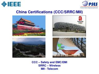 China Certifications (CCC/SRRC/MII)