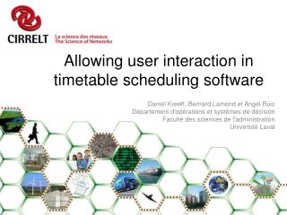 Allowing user interaction in timetable scheduling software