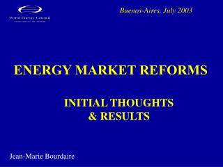 ENERGY MARKET REFORMS