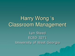 Harry Wong 's Classroom Management