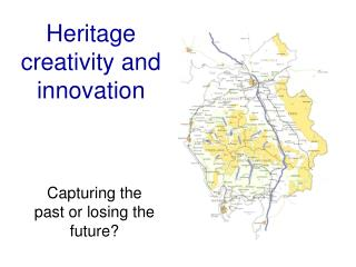 Heritage creativity and innovation