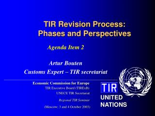 TIR Revision Process: Phases and Perspectives