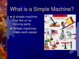 What is a Simple Machine?
