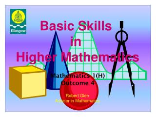 Basic Skills in Higher Mathematics