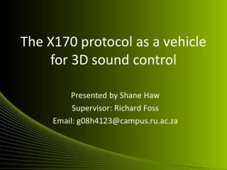 The X170 protocol as a vehicle for 3D sound control