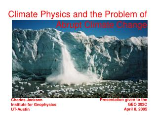 Climate Physics and the Problem of Abrupt Climate Change