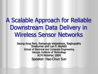 A Scalable Approach for Reliable Downstream Data Delivery in Wireless Sensor Networks