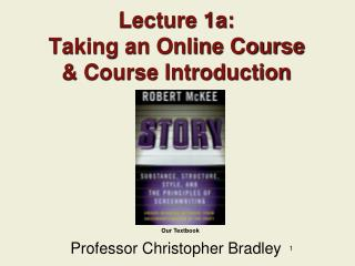 Lecture 1a: Taking an Online Course  & Course Introduction