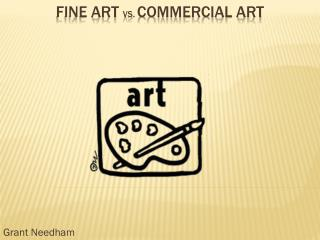 Fine Art  vs.  Commercial Art