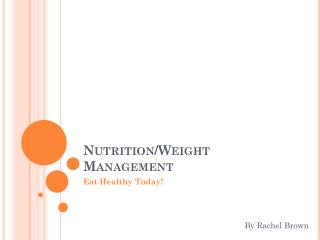 Nutrition/Weight Management