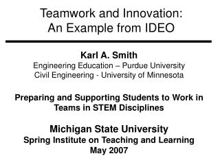 Teamwork and Innovation: An Example from IDEO