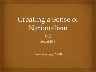 Creating a Sense of Nationalism
