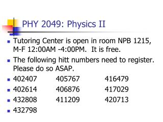 PHY 2049: Physics II