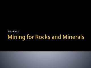 Mining for Rocks and Minerals