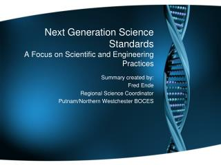 Next Generation Science Standards A Focus on Scientific and Engineering Practices