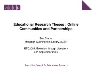 Educational Research Theses : Online Communities and Partnerships